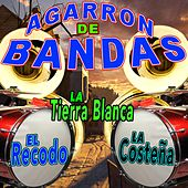 Agarron de Bandas by Various Artists