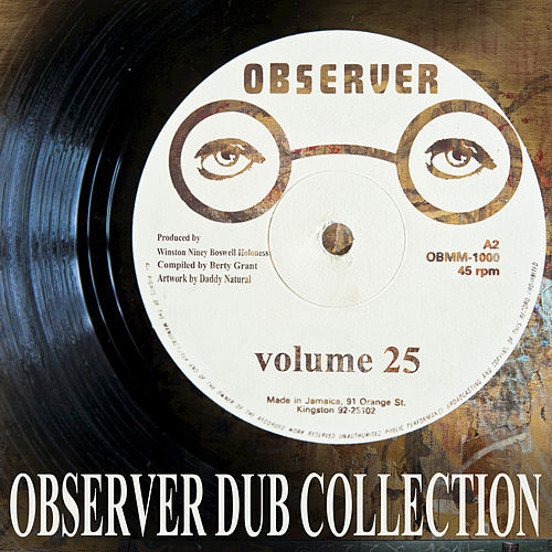 Observer Dub Collection Vol. 25 by Niney the Observer