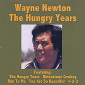 The Hungry Years - Wayne Newton by Wayne Newton