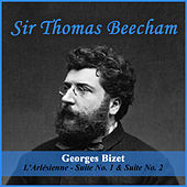 Georges Bizet: L'Arlésienne - Suite No. 1 & Suite No. 2 by Sir Thomas Beecham