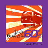 Grandes Clásicos de los 60's, Vol. V by Various Artists