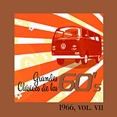 Grandes Clásicos de los 60's, Vol. VII by Various Artists