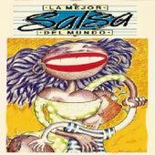 La Mejor Salsa del Mundo von Various Artists