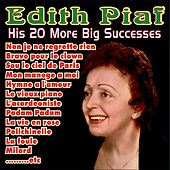 His 20 More Big Successes by Edith Piaf