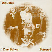 I Don't Believe by Disturbed