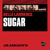 Almighty Presents: Sugar by Belle Lawrence