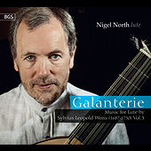 Galanterie: Music for Lute by Sylvius Leopold Weiss, Vol. 3 by Nigel North