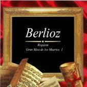 Berlioz: Gran Misa de los Muertos by Utah Symphony Orchestra