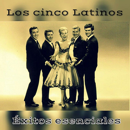 Los Cinco Latinos - Éxitos Esenciales by Los Cinco Latinos