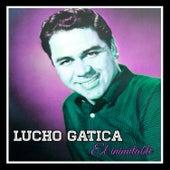 Lucho Gatica, El Inimitable by Lucho Gatica