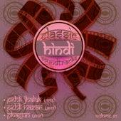 Classic Hindi Soundtracks, Pehli Jhalak (1954), Pehli Nazar (1945), Phagun (1958), Vol. 67 by Various Artists