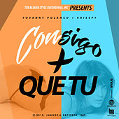 Consigo Mas Que Tu by Yovanny Polanco