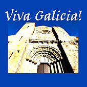 Viva Galicia! by Various Artists