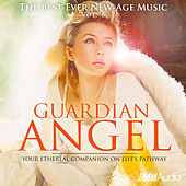The Best Ever New-Age Music, Vol.6: Guardian Angel by Global Journey