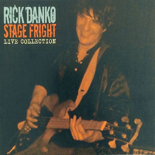 Stage Fright - Live Collection, Vol. 2 by Rick Danko