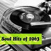 Soul Hits of 1963 by Various Artists