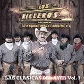 Las Clasicas del Ayer, Vol. 1 by Los Rieleros Del Norte