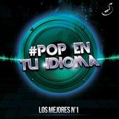 Pop en Tu Idioma: Los Mejores No 1 by Various Artists