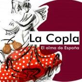 La Copla, El Alma de España by Various Artists