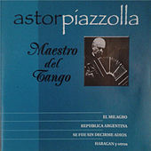 Maestro del Tango - Album Azul by Astor Piazzolla