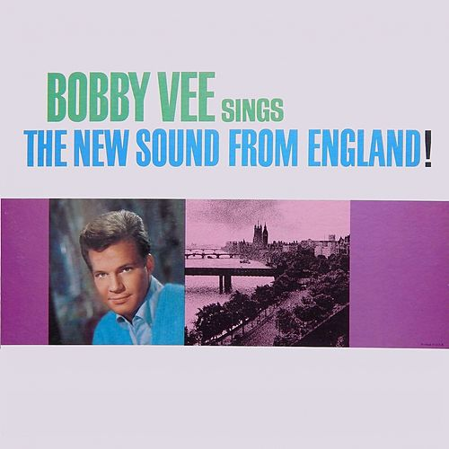 Sings the New Sounds from England by Bobby Vee