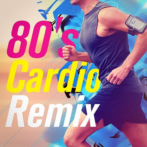 80's Cardio Remix by The 80's Allstars