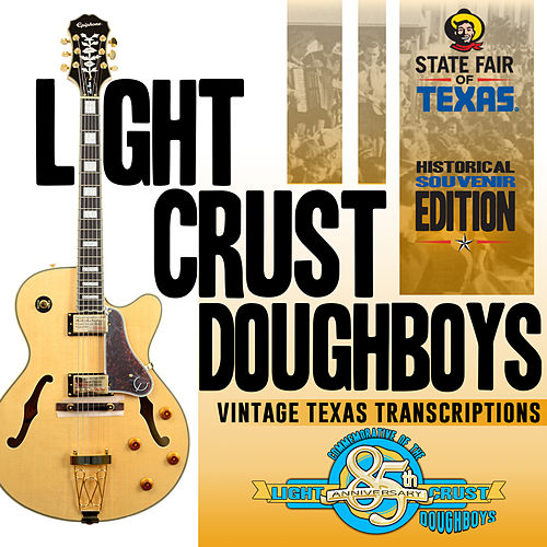85th Anniversary: The Vintage Texas Transcriptions by The Light Crust Doughboys