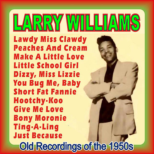 Old Recordings of the 1950s by Larry Williams