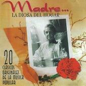 Madre, La Diosa del Hogar by Various Artists