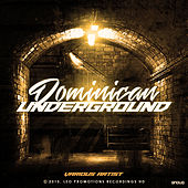 Dominican Underground by Various Artists