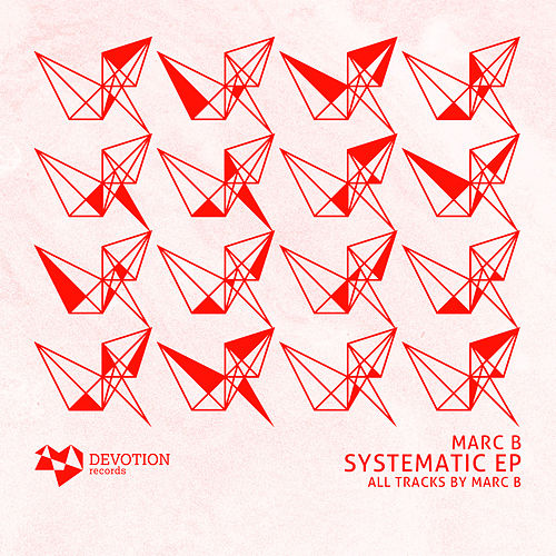 Systematic - Single by Marc B