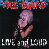 Live And Loud by Vice Squad