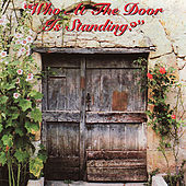 Who At The Door Is Standing? by Various Artists