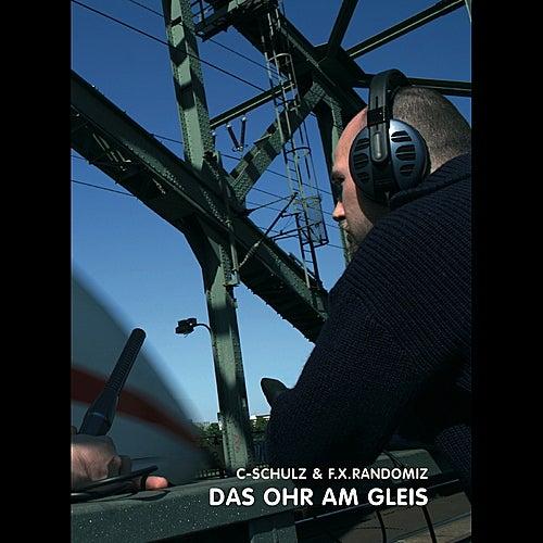 Das Ohr Am Gleis by C-Schulz