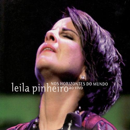 Nos Horizontes do Mundo Ao Vivo by Leila Pinheiro