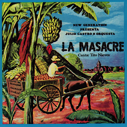 La Masacre by Tito Nieves