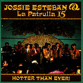 Hotter Than Ever by Jossie Esteban