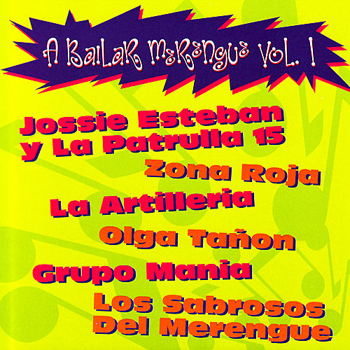 A Bailar Merengue : Volume 1 by Various Artists