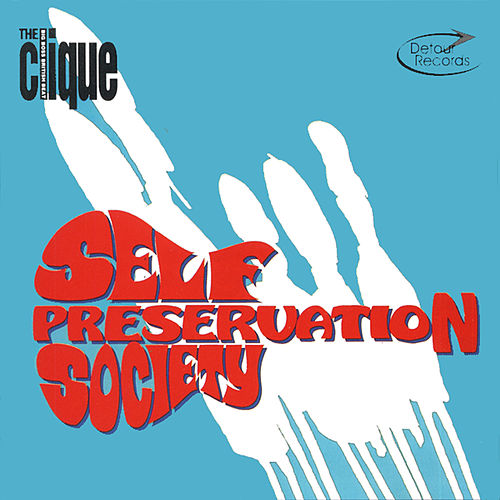 Self Preservation Society by The Clique