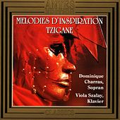 Melodies d'inspiration tzigane by Viola Szalay Dominique Charras