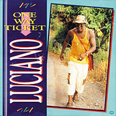 One Way Ticket by Luciano