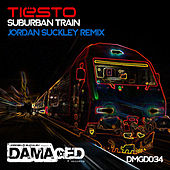 Suburban Train (Jordan Suckley Remix) by Tiësto