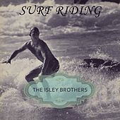 Surf Riding von The Isley Brothers