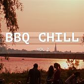 BBQ Chill, Vol. 2 (Barbecue Lounge) by Various Artists