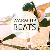 Warm Up Beats, Vol. 2 (Awesome Motivation Grooves) by Various Artists