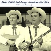 Remastered Hits, Vol. 2 (All Tracks Remastered) von Lester Flatt