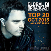 Global DJ Broadcast - Top 20 October 2015 by Various Artists