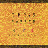 Archaeology by Chris Rosser