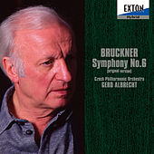 Bruckner: Symphony No. 6 (Original Version) by Czech Philharmonic Orchestra
