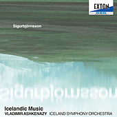 Sigurbjornsson: Icelandic Music by Iceland Symphony Orchestra
